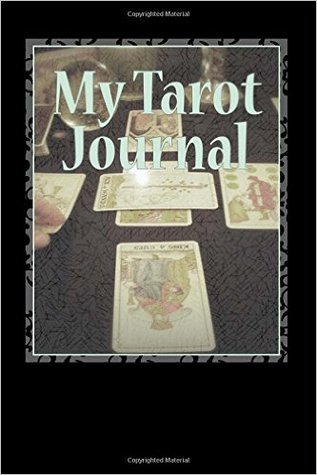 My Tarot Journal: A Fill-In Journal for Recording Your Tarot Experiences