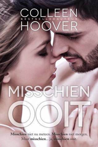 Misschien ooit (Maybe #1) – Colleen Hoover