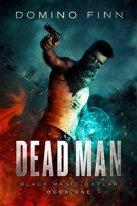 Dead Man (Black Magic Outlaw, #1)