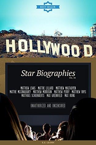 Hollywood: Actors Biographies Vol.49: