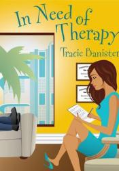 In Need of Therapy Book by Tracie Banister