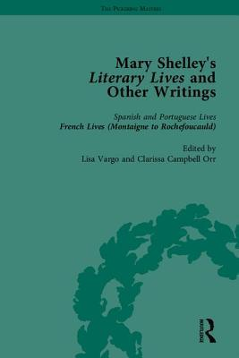 Mary Shelley's Literary Lives and Other Writings
