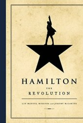 Hamilton: The Revolution Book