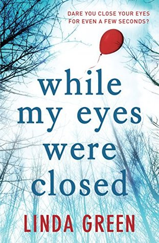 Image result for while my eyes were closed by linda green