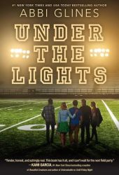 Under the Lights (The Field Party, #2) Book