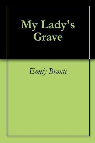 My Lady's Grave