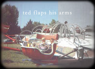 Ted Flaps His Arms