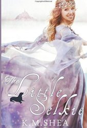 The Little Selkie (Timeless Fairy Tales, #5) Book