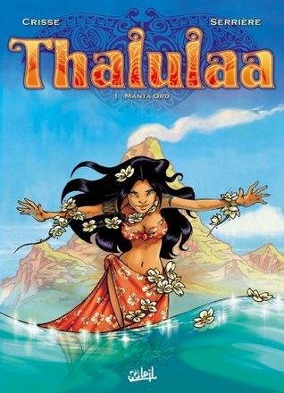 Manta Oro (Thalulaa #1)