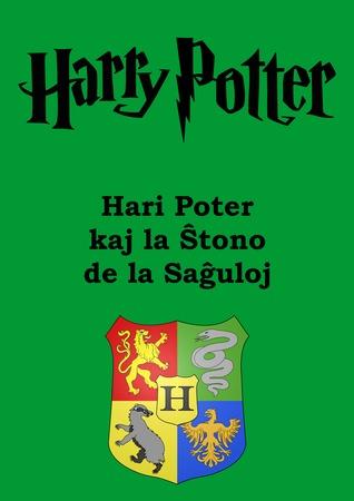 Hari Poter kaj la Ŝtono de la Saĝuloj (Hari Potter, #1)