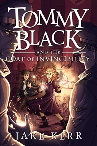 Tommy Black and the Coat of Invincibility (Tommy Black, #2)