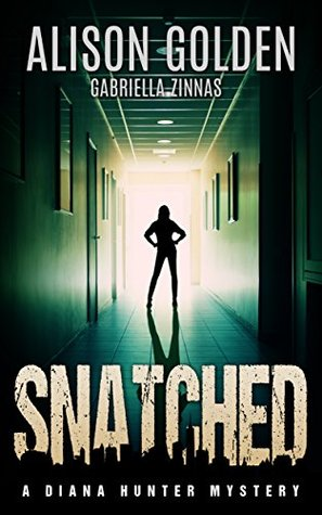 Snatched (Diana Hunter #2)