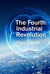 The Fourth Industrial Revolution Book