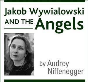 Jakob Wywialowski and the Angels