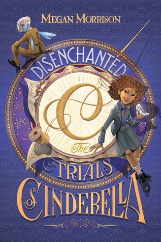Disenchanted: The Trials of Cinderella (Tyme, #2)