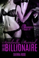 Accidentally Married to the Billionaire - Part 1 (The Billionaire's Touch #1)