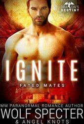 Ignite (Dragon's Destiny: Fated Mates #3) Pdf Book
