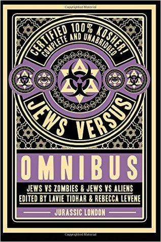 Jews vs Omnibus: Jews vs Aliens and Jews vs Zombies