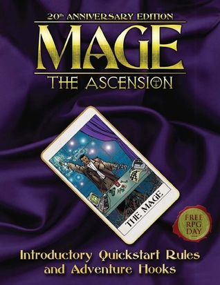 Mage: The Ascension, 20th Anniversary Edition: Free RPG Day 2014 Introductory Quickstart Rules and Adventure Hooks