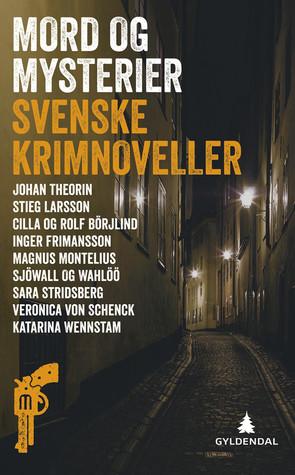 Mord og mysterier: Svenske krimnoveller