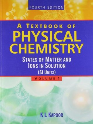 A Textbook of Physical Chemistry - Vol 1