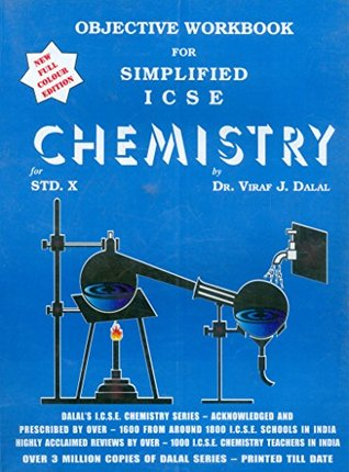 Dalal ICSE Chemistry Series: Objective Workbook for Simplified ICSE Chemistry for Class-10