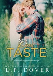 One Taste (Second Chances #7.5) Book by L.P. Dover
