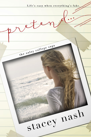 Pretend... (Oxley College Saga #2)