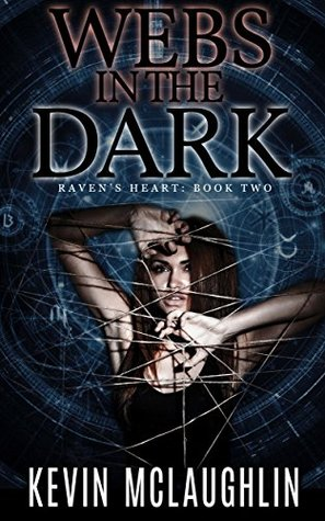 Webs in the Dark (Raven's Heart #2)