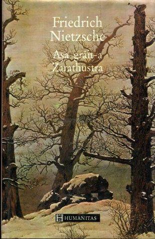 Aşa grăit-a Zarathustra: o carte pentru toți și nici unul