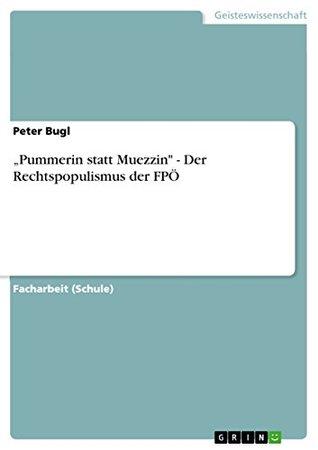 """""""Pummerin statt Muezzin"""" - Der Rechtspopulismus der FPÖ"""