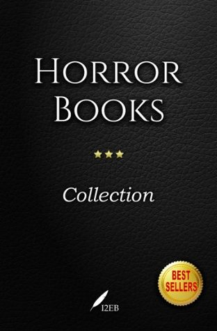 Horror Books Collection: (10 books - Classic and Best Ever)