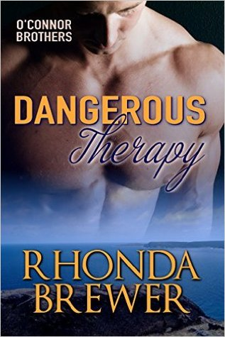 Dangerous Therapy (O'Connor Brother Series) (Book 1)