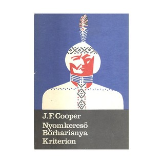 Nyomkereső, Bőrharisnya (The Leatherstocking #3, #4)