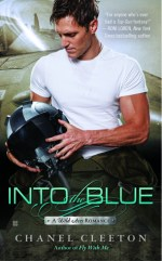Wild Aces Re-Read Tour: Into the Blue (Wild Aces #2) by Chanel Cleeton