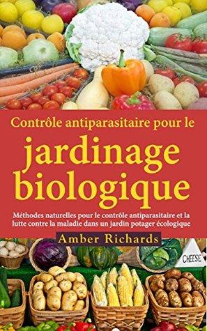 Contrôle antiparasitaire pour le jardinage biologique