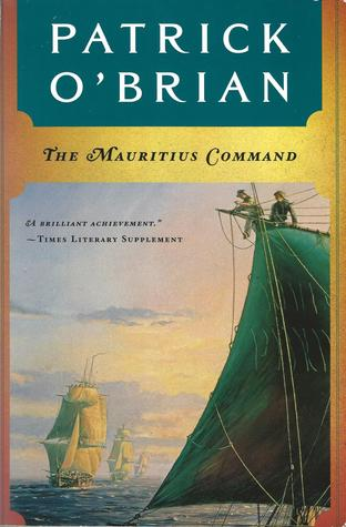 The Mauritius Command (Aubrey & Maturin #4)