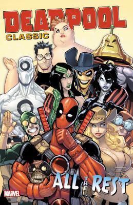 Deadpool Classic Vol. 15: All the Rest