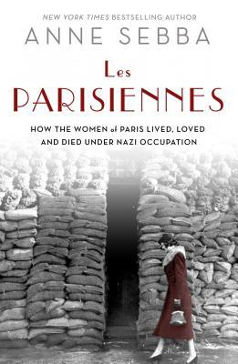 Image result for les parisiennes by anne sebba