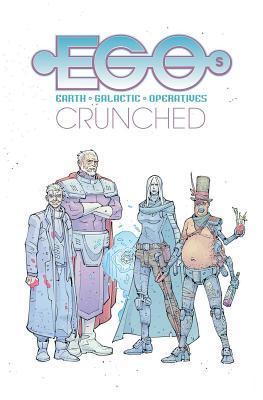 Egos Volume 2: Crunched