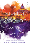 A Million Worlds with You (Firebird, #3)