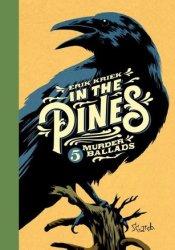 In The Pines Book by Erik Kriek