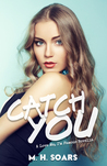 Catch You (Love Me, I'm Famous, #0.5)