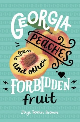 Image result for Georgia Peaches and Other Forbidden Fruits by Robin Jaye Brown