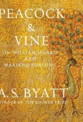 Peacock & Vine: On William Morris and Mariano Fortuny Book