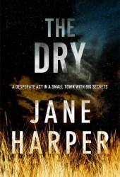 The Dry (Aaron Falk, #1)