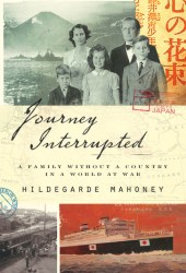Journey Interrupted: A Family Without a Country in a World at War Book