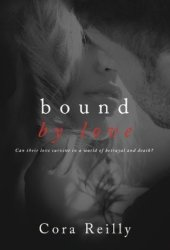 Bound by Love (Born in Blood Mafia Chronicles, #6) Book