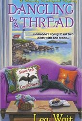 Dangling by a Thread (Mainely Needlepoint, #4) Book
