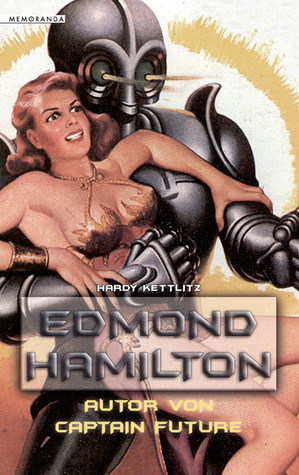 Edmond Hamilton – Autor von Captain Future